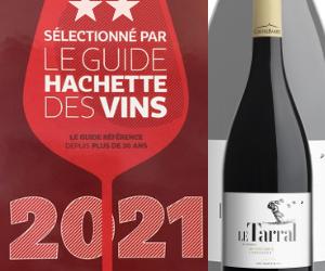 Guide Hachette des vins 2021: 2 étoiles pour le Tarral de Montpeyroux